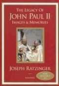 Legacy of John Paul II: Images and Memories, The