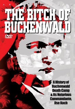 Bitch Of Buchenwald, The