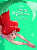 Little Mermaid: The Story of Ariel (Disney Princess (Disney Press Unnumbered)), The