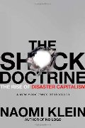 Shock Doctrine: The Rise of Disaster Capitalism, The