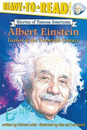 Albert Einstein: Genius of the Twentieth Century (Ready-to-read Stories of Famous Americans)