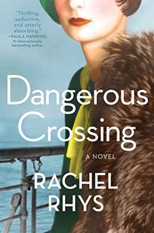 Dangerous Crossing: A Novel