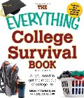 Everything College Survival Book: All you need to get the most out of college life, The