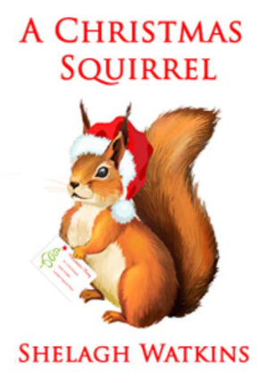 Christmas Squirrel, A