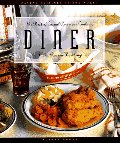 Diner: The Best of Casual American Cooking (The Casual Cuisines of the World)