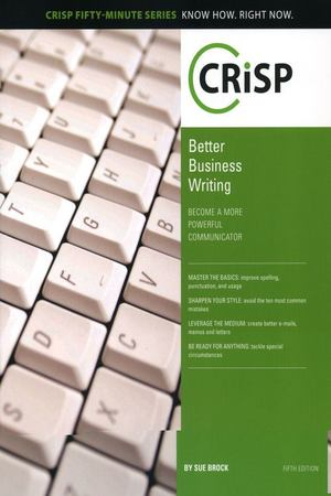 Better Business Writing, Fifth Edition