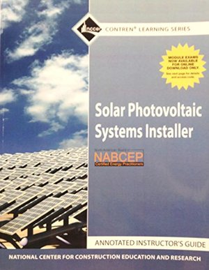 Annotated Instructor's Guide for Solar Photovoltaic Systems Installer