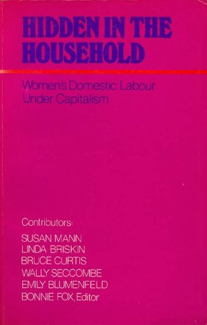 Hidden in the household: Women's domestic labour under capitalism
