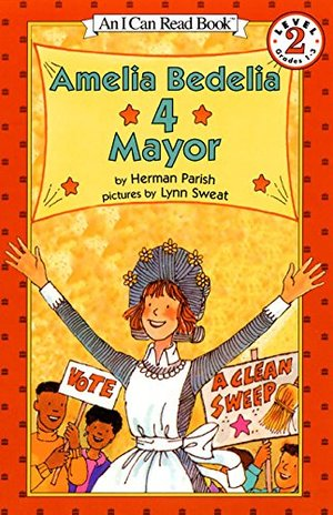 Amelia Bedelia 4 Mayor (I Can Read Book)