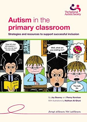 Autism in the Primary Classroom: Strategies and Resources to Support Successful Inclusion