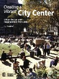 Creating a Vibrant City Center: Urban Design and Regeneration Principles