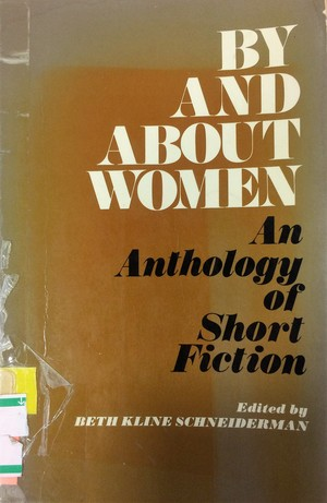 By And About Women: An Anthology of Short Fiction