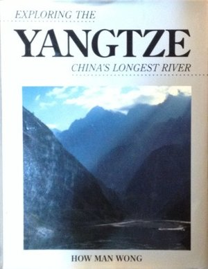 Exploring the Yangtze: China's Longest River