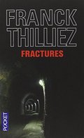 Fractures (French Edition)