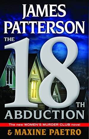 18th Abduction (Women's Murder Club) CD, Abridged, Audiobook, The