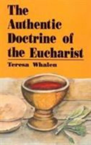 Authentic Doctrine of the Eucharist, The