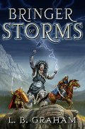 Bringer of Storms (The Binding of the Blade, Book 2) - JF GRA
