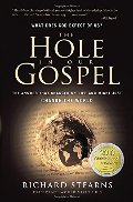 Hole in Our Gospel: What Does God Expect of Us?, The