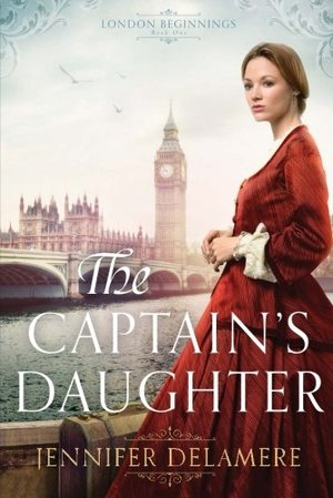 Captain's Daughter (London Beginnings), The