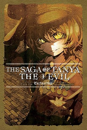 Saga of Tanya the Evil, Vol. 3 (light novel): The Finest Hour, The