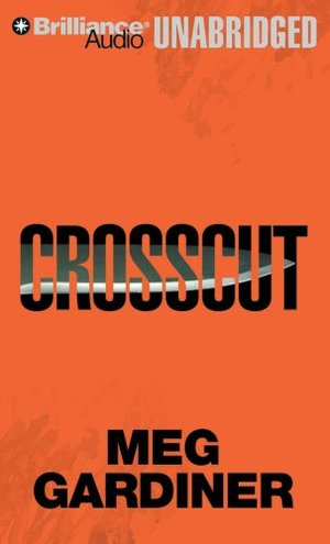Crosscut: An Evan Delaney Novel (Evan Delaney Series) CD, Unabridged, Audiobook