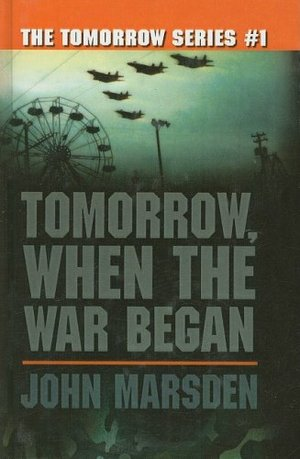 Tomorrow, When the War Began (Tomorrow (Prebound))
