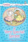 #3 A Very Special Secret: Angelina's Diary (Angelina Ballerina)