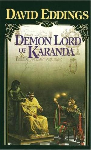 Demon Lord of Karanda (The Malloreon, Book 3)