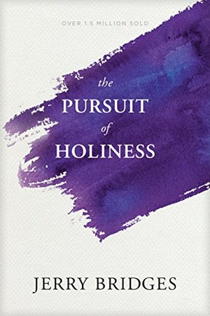 Pursuit of Holiness, The