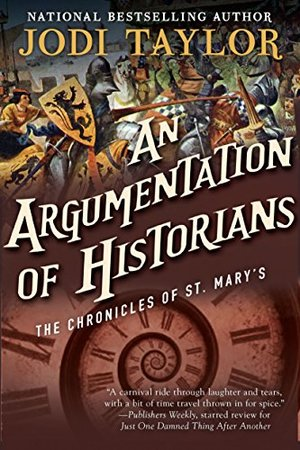 Argumentation of Historians: The Chronicles of St. Mary's Book Nine, An