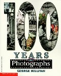 100 Years in Photographs
