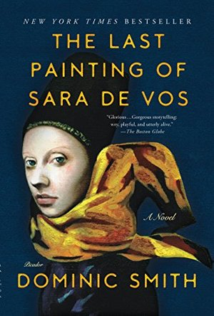 Last Painting of Sara de Vos: A Novel, The