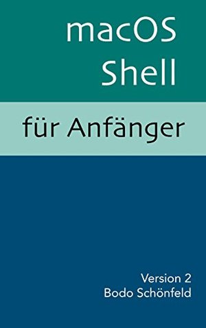 macOS Shell für Anfänger [Kindle]