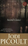 Second Glance: A Novel