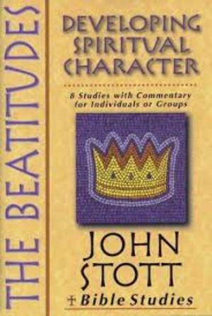 Beatitudes: Developing Spiritual Character, The