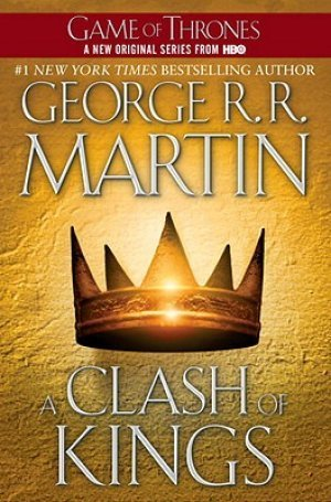 Clash of Kings  (A Song of Ice and Fire, #2), A