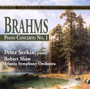 Brahms - Piano Concerto No. 1 in D minor Op. 15 - Peter Serkin, Robert Shaw with the Atlanta Symphony Orchestra