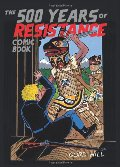 500 Years of Resistance Comic Book, The