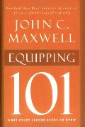 Equipping 101 (Maxwell, John C.)