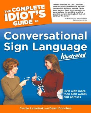 Complete Idiot's Guide to Conversational Sign Language Illustrated, The