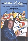 Walter Lantz Story with Woody Woodpecker and Friends