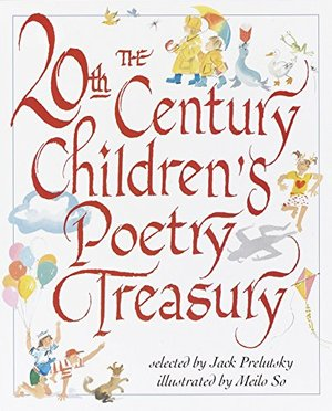 20th Century Children's Poetry Treasury, The