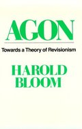 Agon: Towards a Theory of Revisionism (Galaxy Books)
