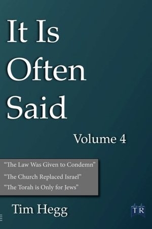It is Often Said Volume 4: Comments and Comparisons of Traditional Christian Theology and Hebraic Thought (It if Often Said)