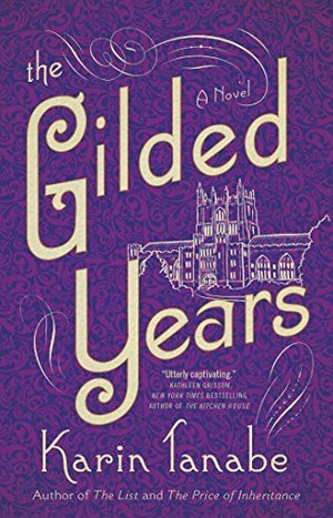 Gilded Years: A Novel, The
