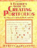 A_Teacher's Guide to Creating Portfolios