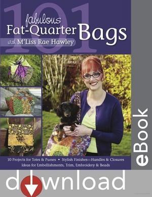 101 Fabulous Fat-Quarter Bags With M Liss Rae Hawley