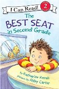 Best Seat in Second Grade (I Can Read Book 2), The