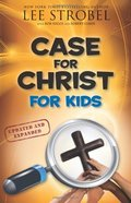 Case for Christ for Kids (Case For... Kids)