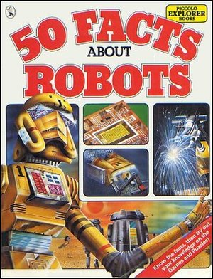 50 Facts about Robots -